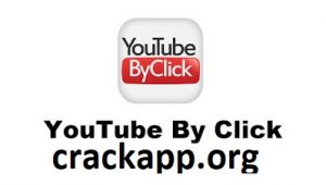 YouTube By Click 2.2.142 Crack + Activation Code Free Download